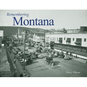 Remembering Montana by Gary Glynn