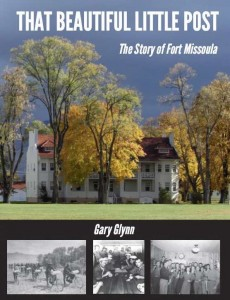 The Story of Fort Missoula